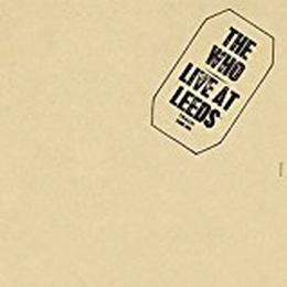 The Who - Live At Leeds [VINYL]
